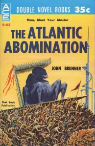 The Atlantic Abomination by John Brunner